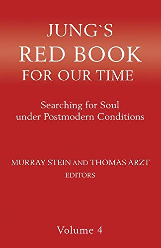 Jung's Red Book for Our Time: Searching for Soul Under Postmodern Conditions Volume 4