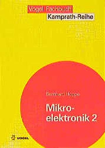 Mikroelektronik, 2 Bde., Bd.2, Herstellprozesse für integrierte Schaltungen (Kamprath-Reihe)