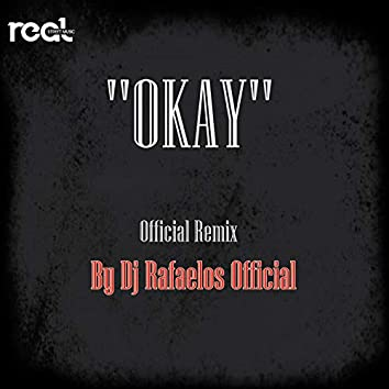 Okay (feat. Don) [Remix]
