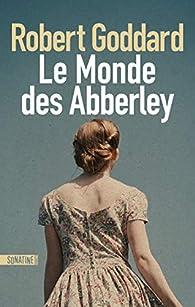 Le Monde des Abberley par Goddard