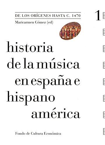 Historia de la música en España e Hispanoamérica, vol. 1. De los orígenes hasta c. 1470: De los orígenes hasta 1470