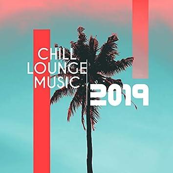 Chill Lounge Music 2019