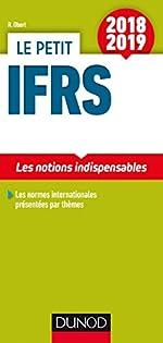 Le petit IFRS 2018/2019 - Les notions indispensables (2018-2019) de Robert Obert