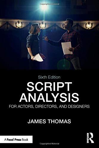 Script Analysis for Actors, Directors, and Designers