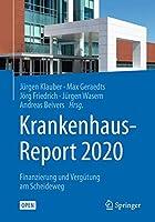 Krankenhaus-Report 2020: Finanzierung und Verguetung am Scheideweg