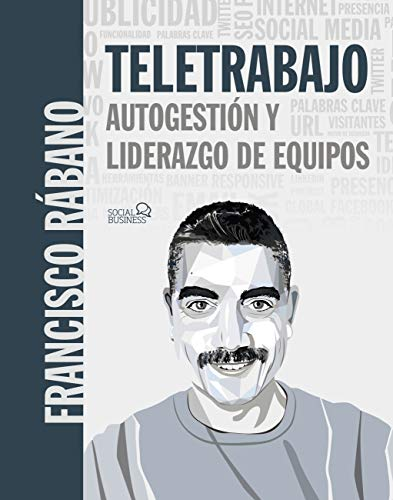 Teletrabajo: autogestión y liderazgo de equipos (SOCIAL MEDIA)