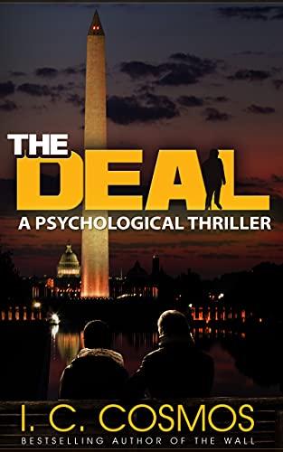 The Deal: A Psychological Thriller (Alex Demarchelier Thrillers Book 2)