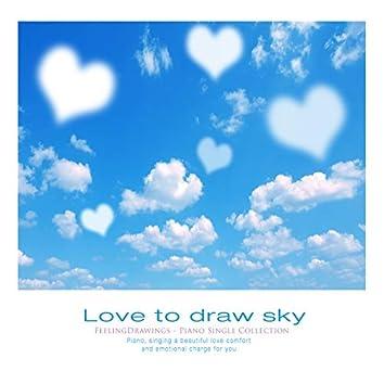 Sky drawn by love