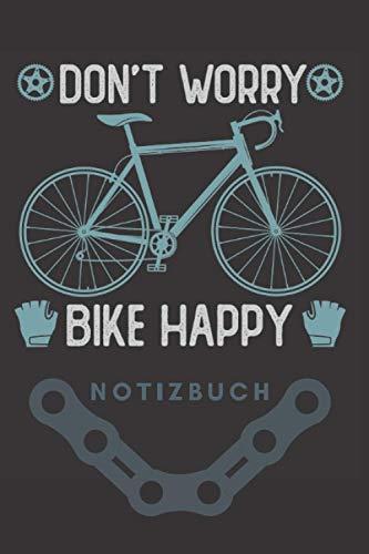 Notizbuch Don´t worry, bike happy: E-Bike, Fahrrad Notizbuch mit lustigem Spruch A5 blanko mit 120 Seiten mit Punktraster zum Schreiben und Zeichnen auf deiner Radtour.