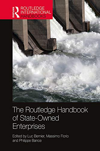The Routledge Handbook of State-Owned Enterprises (Routledge International Handbooks) (English Edition)