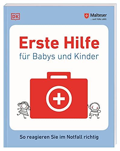Erste Hilfe für Babys und Kinder...