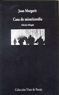 Casa de misericordia par Joan Margarit
