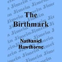 the birthmark nathaniel hawthorne audio