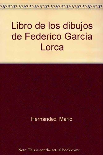 Libro de los dibujos de Federico García lorca