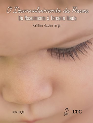 O Desenvolvimento da Pessoa - Do Nascimento à Terceira Idade