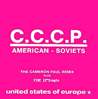 American - Soviets (The Cameron Paul Remix) / United States Of Europe (Remixes) - 5 track CD Single