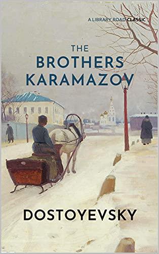 The Brothers Karamazov: Complete & Unabridged (English Edition)