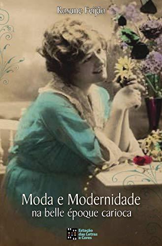 Moda e modernidade na belle époque carioca