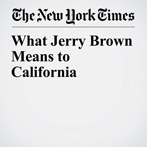What Jerry Brown Means to California  audiobook cover art