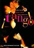 Tango!: The Dance, the Song, the Story by Cooper, Artemis, Azzi, Maria Susana, Martin, Richard, Collie (1995) Hardcover