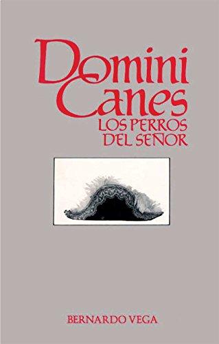 Domini Canes: Los Perros del Señor (Spanish Edition)
