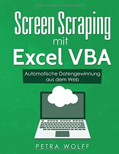 Screen Scraping mit Excel VBA Automatische Datengewinnung aus dem Web German Edition product image