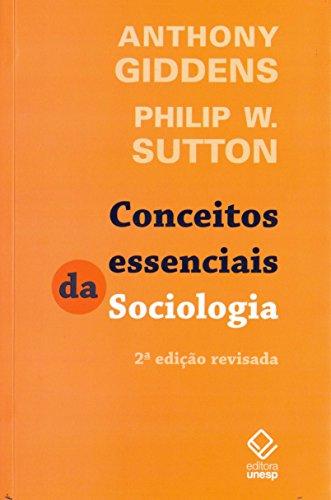 Conceitos essenciais da Sociologia - 2ª ediçao