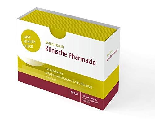 Last Minute Check - Klinische Pharmazie: 350 Karteikarten mit Aufgaben und Lösungen / 2. StEx Pharmazie