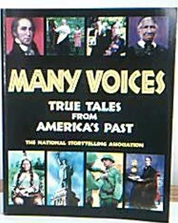 Many Voices: True Tales from America's Past: National