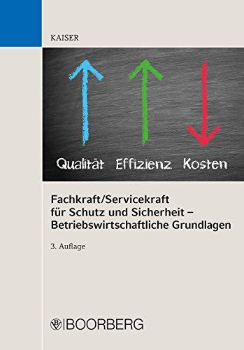 Fachkraft/Servicekraft für Schutz und Sicherheit – Betriebswirtschaftliche Grundlagen