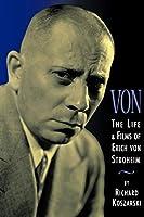 Von: The Life and Films of Erich Von Stroheim (Limelight)
