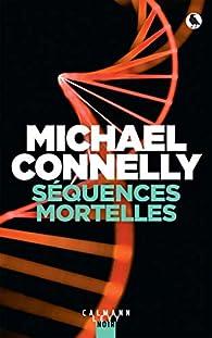 Séquences mortelles par Connelly