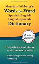 Merriam-Webster's Word-for-Word Spanish-English Dictionary, Mass-Market Paperback (Spanish and English Edition)