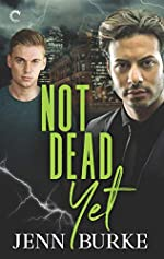 Not Dead Yet: A paranormal mystery