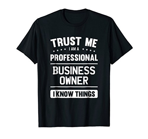 Business Owner T Shirt Professional Gift Ideas For Boss
