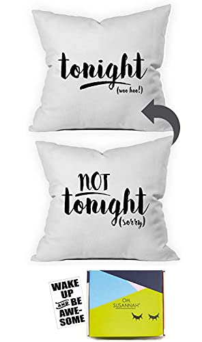 Oh, Susannah Tonight Not Tonight Reversible Throw Pillow Case Cover Fits 18x18 Insert Packaged in Gift Box Ideal for Bachelorette Party Bridal Shower Gifts for The Bride Unique