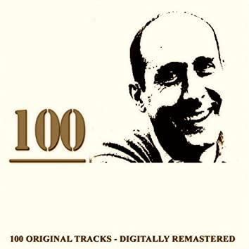 100 (100 Original Songs Digitally Remastered)