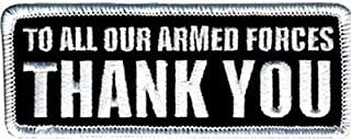 TO ALL OUR ARMED FORCES THANK YOU Vet Motorcycle MC Biker Vest Patch PAT-1833 by heygidday