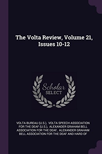 VOLTA REVIEW V21 ISSUES 10-12
