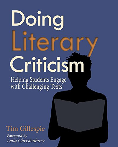 Compare Textbook Prices for Doing Literary Criticism: The Cultivation of Thinkers in the Classroom Pap/Cdr Edition ISBN 9781571108425 by Gillespie, Tim