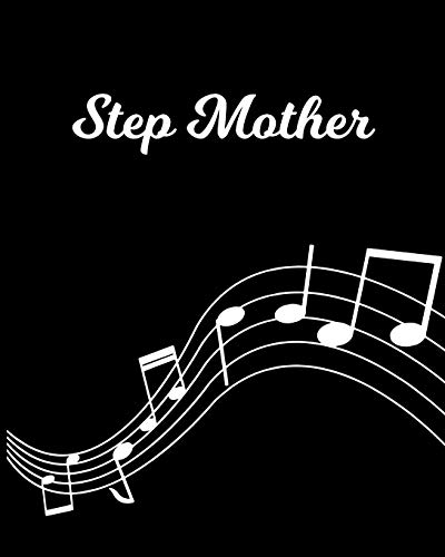 Step Mother: Sheet Music Note Manuscript Notebook Paper – Personalized Custom First Name Initial S – Musician Composer Instrument Composition Book – … Guide – Create Compose & Write Creative Songs