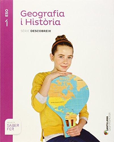 GEOGRAFIA I HISTORIA SERIE DESCOBREIX 1 ESO SABER FER - 9788490475324