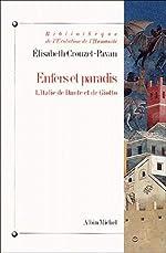 Enfers et paradis - L'Italie de Dante et Giotto d'Élisabeth Crouzet-Pavan