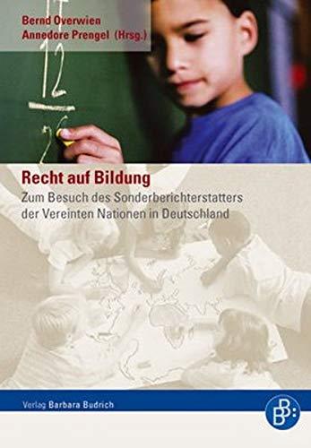 Recht auf Bildung: Zum Besuch des Sonderberichterstatters der Vereinten Nationen in Deutschland