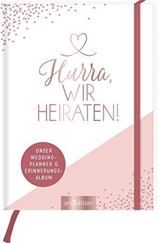 Hochzeitsplaner Hurra, wir heiraten! Unser Wedding Planner und Erinnerungsalbum: Unser Wedding Planner und Erinnerungsalbum