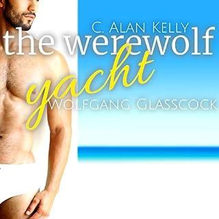 The Werewolf Yacht: A Gay MM MPreg Werewolf Shifter Romance audiobook cover art