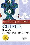 Les 1001 questions de la chimie en prépa - 2e année MP-PSI-PT - 3e édition actualisée