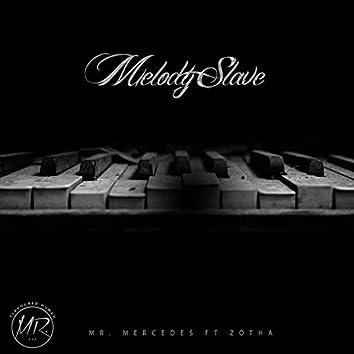 Melody Slave