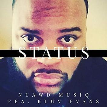 Status (feat. K.Luv Evans)