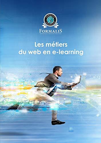 Les métiers du web en e-learning (French Edition)